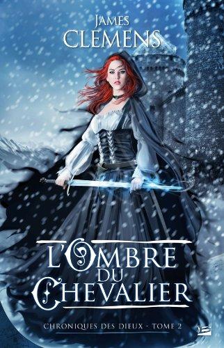 L'Ombre du Chevalier par James Clemens