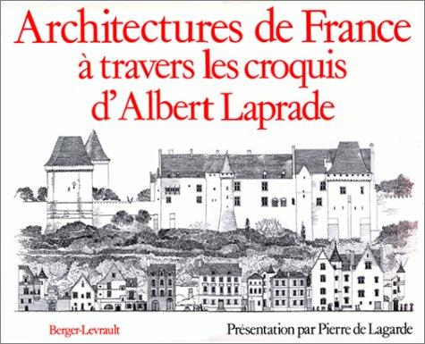 Architectures de France à travers les croquis d'Albert Laprade