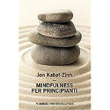 Mindfulness per principianti (Italian Edition)