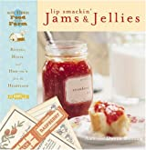 Lip Smackin' Jams and Jellies: Recipes, Hints and How Tos from the Heartland by David Butler (2001-02-01)