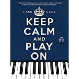 Keep Calm And Play On: The Blue Book (Piano Solo)