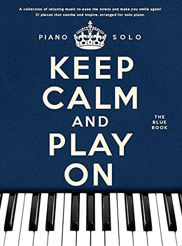 Keep Calm and Play on: The Blue Book - Piano Solo