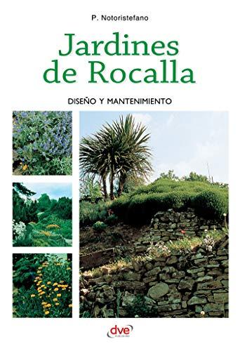 Jardines de Rocalla por P. Notoristefano