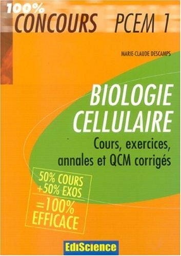 Biologie cellulaire PCEM 1 : Cours, exercices, annales et QCM corrigés