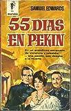 55 DIAS EN PEKIN.