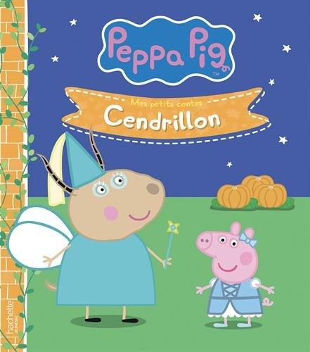 Peppa Pig - Mes petits Contes - Cendrillon