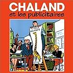 Chaland et les publicitaires de Chaland