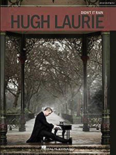 Hugh Laurie: Didn't It Rain. Für Klavier, Gesang & Gitarre -