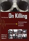 51X1Ql22VVL._SL160_ On Combat, il libro sulla psicologia del combattimento