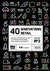 40 innovations retail n°2 - L'ère de l'expérience client, du vendeur passionné et du magasin connecté