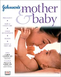 By Carol Cooper - Johnson's Mother and Baby (Johnson's child development)