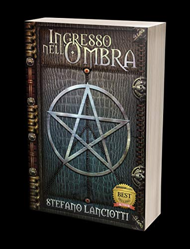 Ingresso nell'Ombra: La Saga fantasy italiana