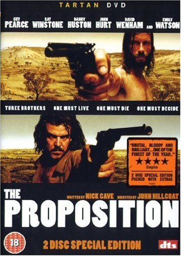 The Proposition (by Nick Cave)