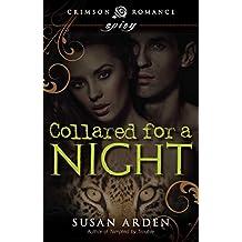Collared for a Night (Crimson Romance)