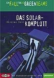 Ein Fall für die Greenteams - Das Solarkomplott - Nicolas Roth