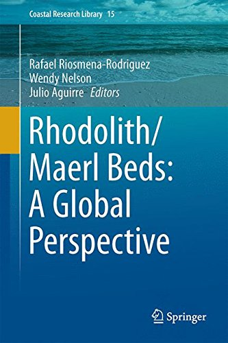Rhodolith/Maërl Beds: A Global Perspective (Coastal Research Library, Band 15)