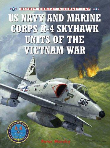 Us navy and marine corps a-4 skyhawk units of the vietnam war 1963-1973 (combat aircraft book 69) (english edition)