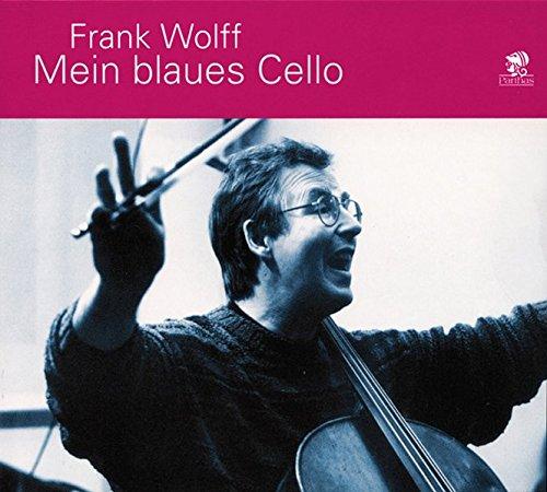 Mein blaues Cello