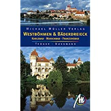 Westböhmen und Bäderdreieck: Karlsbad - Marienbad - Franzensbad