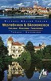 Westböhmen und Bäderdreieck: Karlsbad - Marienbad - Franzensbad - Gabriele Tröger