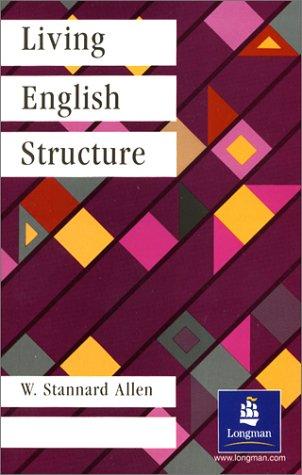 Living English Structure Paper (General Grammar) por William Stannard Allen
