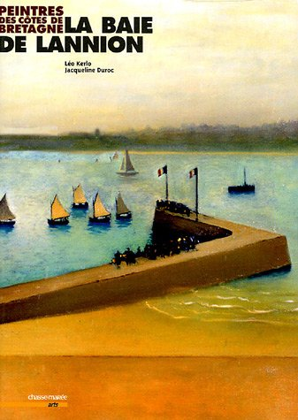 La Baie de Lannion par Léo Kerlo Jacqueline Duroc