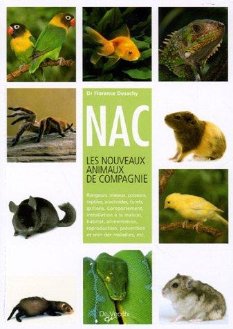 NAC, les nouveaux animaux de compagnie
