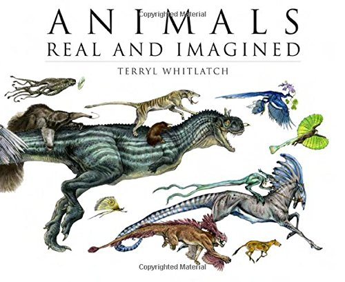 Animals Real and Imagined: Fantasy of What Is and What Might Be TP por Terryl Whitlatch