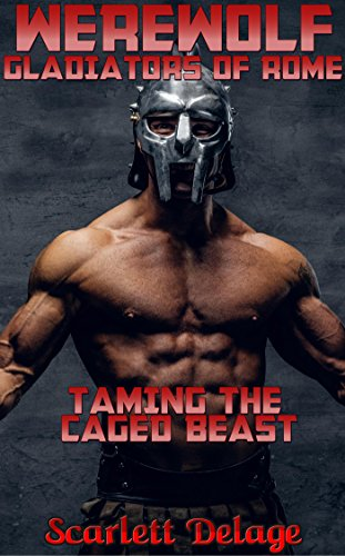 werewolf-gladiators-of-rome-taming-the-caged-beast