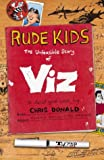 Rude Kids: The Viz Story