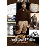 """Young Adult Years and Baseball Career of Jesse Edward Whiting a/k/a """"Jesse Davis"""""""