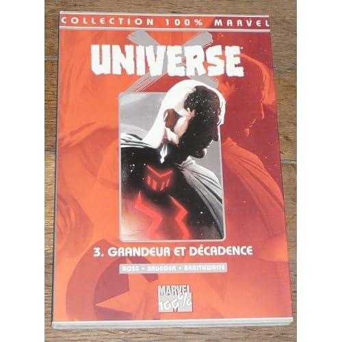 Universe X Tome 3 : Grandeur et décadence