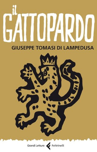 Il Gattopardo (Grandi Letture Feltrinelli)