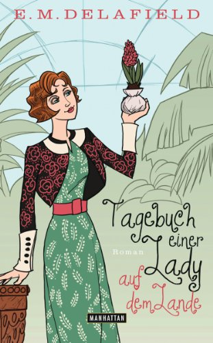 Tagebuch einer Lady auf dem Lande: Roman