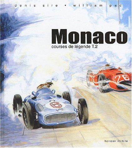 Courses de légende, tome 2 : Monaco