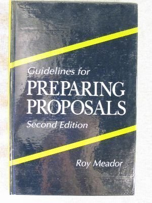 Guidelines for Preparing Proposals, Second Edition