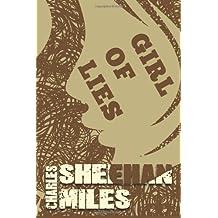 Girl of Lies (Rachel's Peril) by Charles Sheehan-Miles (2013-12-17)