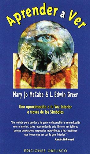 Aprender a ver (NUEVA CONSCIENCIA) de MARY JO McCABE (1 jul 1998) Tapa blanda