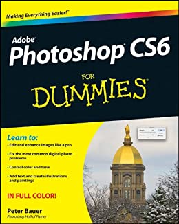 Photoshop CS6 For Dummies by [Bauer, Peter]