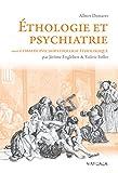 Éthologie et psychiatrie - Une approche évolutionniste des troubles mentaux (Psy-Théories, débats, synthèses t. 11) - Format Kindle - 9782804702977 - 34,99 €