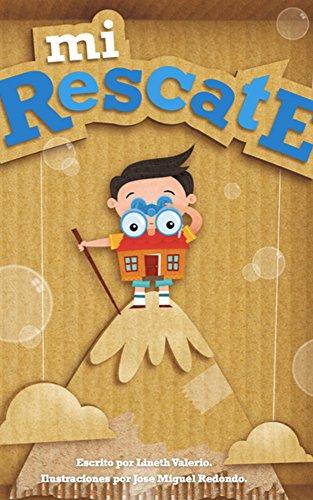 Libro Mi Rescate: Aprendiendo a reconocernos, buscarnos y rescatarnos.