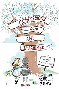 Confessions d'un ami imaginaire par Michelle Cuevas