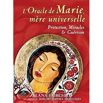 L'oracle de Marie, mère universelle : Avec 44 cartes et 1 livret explicatif