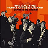 The Exciting Terry Gibbs Big Band + Swing Is Here!