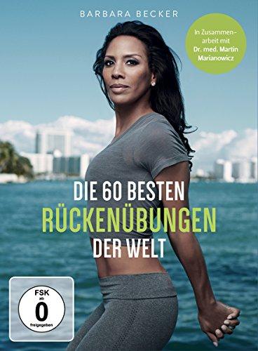 Barbara Becker - Die 60 besten Rückenübungen der Welt -