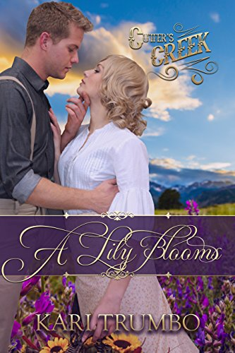 a-lily-blooms-cutters-creek-book-4-english-edition