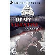 Be my Valentine, Mr. President (President Serie 2)