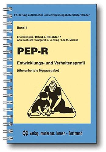 PEP-R - Entwicklungs- und Verhaltensprofil (Förderung autistischer und entwicklungsbehinderter ()