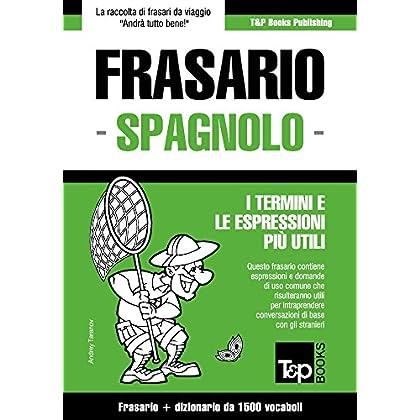 Frasario Italiano-Spagnolo E Dizionario Ridotto Da 1500 Vocaboli