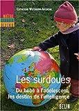 Lire le livre Les surdoués bébé l'adolescent, gratuit